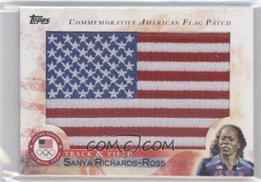 2012 Topps U.S. Olympic Team and Olympic Hopefuls - Commemorative American Flag Patch #FLP-SR - Sanya Richards-Ross