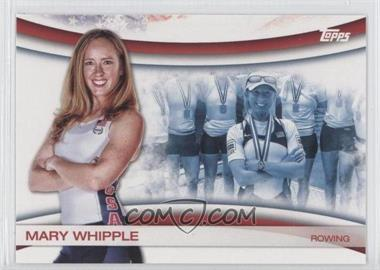 2012 Topps U.S. Olympic Team and Olympic Hopefuls - Games of the XXX Olympiad #OLY-15 - Mary Whipple