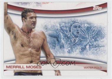 2012 Topps U.S. Olympic Team and Olympic Hopefuls - Games of the XXX Olympiad #OLY-23 - Merrill Moses