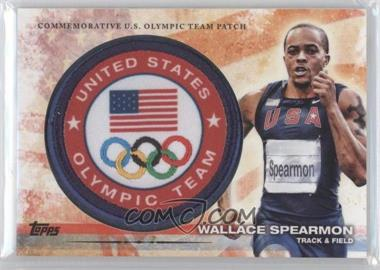 2012 Topps U.S. Olympic Team and Olympic Hopefuls - Olympic Team Manufactured Patch #ULP-WS - Wallace Spearmon