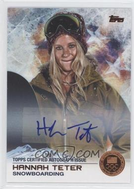2014 Topps U.S. Olympic & Paralympic Team and Hopefuls - [Base] - Bronze Autographs [Autographed] #82 - Hannah Teter /50