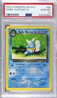 Dark Wartortle [PSA10GEMMT]