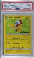 Ash's Pikachu (I Choose You! Movie Promo) [PSA9MINT]