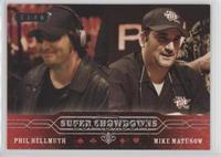 Phil Hellmuth, Mike Matusow