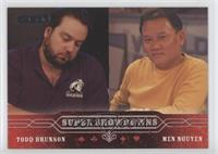 Todd Brunson, Men Nguyen