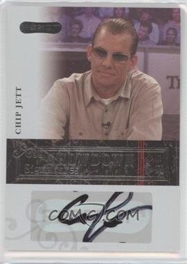 2006 Razor Poker - Showdown Signatures - [Autographed] #A-18 - Chip Jett