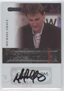 2006 Razor Poker - Showdown Signatures - [Autographed] #A-20 - Michael Gracz