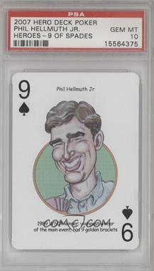2007 Hero Decks Poker Heroes Playing Cards - [Base] #9S - Phil Hellmuth Jr. [PSA 10 GEM MT]
