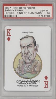 2007 Hero Decks Poker Heroes Playing Cards - [Base] #KD - Sammy Farha [PSA10GEMMT]