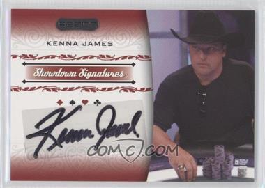 2007 Razor Poker - Showdown Signatures #SS-19 - Kenna James