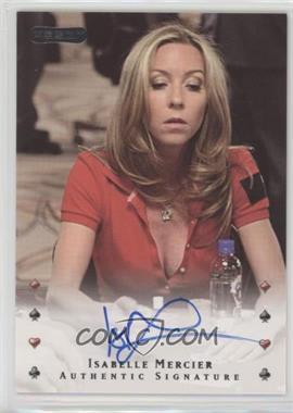 2010 Razor Poker - [Base] - [Autographed] #17 - Isabelle Mercier