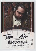 Todd Brunson #/50