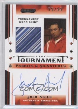 2010 Razor Poker - Tournament Fabrics & Signatures - [Autographed] #TFS-4 - Josh Arieh /99