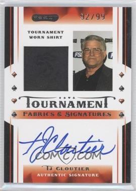2010 Razor Poker - Tournament Fabrics & Signatures - [Autographed] #TFS-8 - Tj Cloutier /99