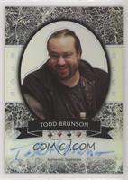 Todd Brunson #/25