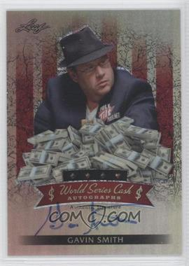 2012 Leaf Metal - World Series Cash Autographs - Red Prismatic #$-GS1 - Gavin Smith /18