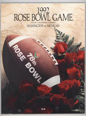 1902-Now Rose Bowl - Game Programs #78 - 1992 (Washington Huskies vs. Michigan Wolverines)