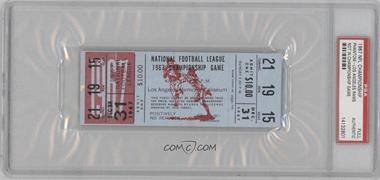 1967 Los Angeles Rams - Ticket Stubs #12-31 - NFL Championship (Phantom Ticket - Did Not Qualify) [PSA Authentic]