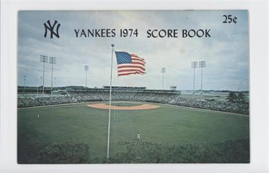 1974 New York Yankees - Score Book #NYYA - New York Yankees [GoodtoVG‑EX]