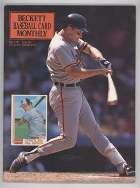 1984-Now Beckett Baseball - [Base] #74 - May 1991 (Cal Ripken Jr.)