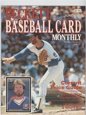 1984-Now Beckett Baseball - [Base] #8 - June 1985 (Rick Sutcliffe)
