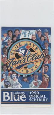 1990 Toronto Blue Jays - Team Schedules #TOBL - Toronto Blue Jays Fan's Club