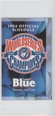 1994 Toronto Blue Jays - Team Schedules #TOBL - World Series Champions