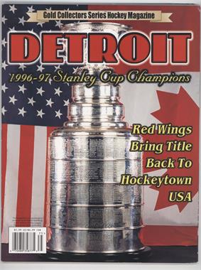 1997 Gold Collectors Series - Hockey Magazine #DERW - Detroit 1996-97 Stanley Cup Champions