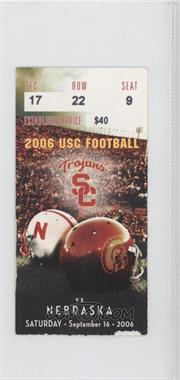 2006 USC Trojans - Football Ticket Stubs #9-16 - vs. Nebraska Cornhuskers [GoodtoVG‑EX]