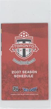 2007 Toronto FC - Team Schedules #TOFC - Toronto FC