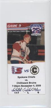 2009-10 Spokane Chiefs - Ticket Stubs #9 - November 4 2009 vs. Chilliwack Bruins (Bryan McCabe)