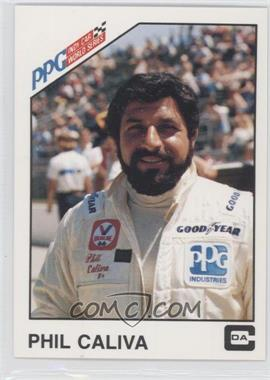 1983 CDA PPG Indy Car World Series - [Base] #10 - Phil Caliva