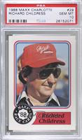 Richard Childress [PSA 10 GEM MT]