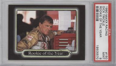 1990 Maxx Collection - [Base] #150 - Dick Trickle [PSA9]