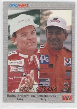 1991 All World PPG Indy Car World Series - [Base] #48 - Gary Bettenhausen, Tony Bettenhausen