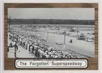 The Forgotten Superspeedway