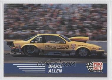 1991 Pro Set NHRA - [Base] #89 - Bruce Allen