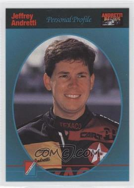 1992 Collect-A-Card Andretti Racing - [Base] #7 - Jeff Andretti