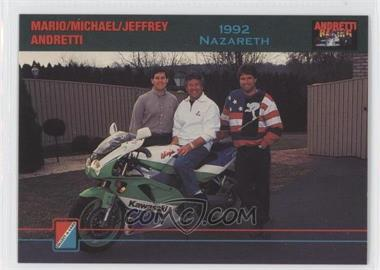 1992 Collect-A-Card Andretti Racing - [Base] #76 - Mario Andretti, Michael Andretti, Jeffrey Andretti