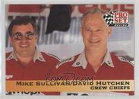 Crew Chiefs - Mike Sullivan/David Hutchen