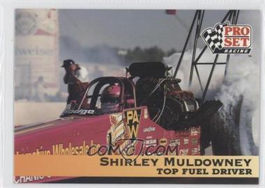 1992 Pro Set NHRA - [Base] #27 - Shirley Muldowney