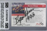 Bryon Hines [CAS Certified Sealed]