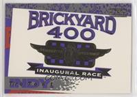 Brickyard 400 Inaugural Race