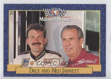 1993 Maxwell House Series 1 - Food Issue [Base] #22 - Dale Jarrett, Ned Jarrett