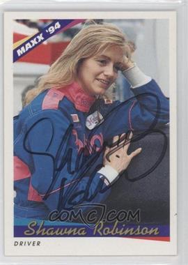 1994 Maxx - Autographs #184 - Shawna Robinson