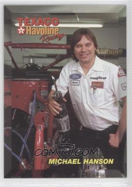 1994 Maxx Texaco Havoline Racing Ernie Irvan - [Base] #35 - Michael Hanson
