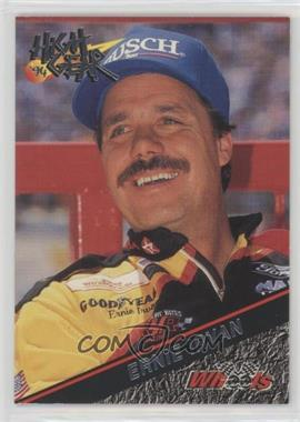 1994 Wheels High Gear - [Base] #128 - Ernie Irvan