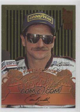 1995 Press Pass VIP - Fan's Choice - Gold #FC1 - Dale Earnhardt