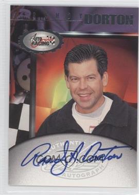 1997 Score Board Autographed Racing - Autographs #RADO - Randy Dorton