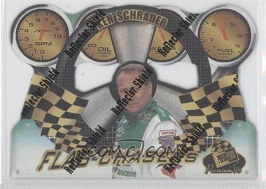 1998 Press Pass Premium - Flag Chasers - Reflectors #FC 14 - Ken Schrader